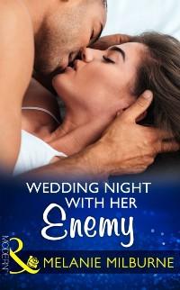 Cover Wedding Night With Her Enemy (Mills & Boon Modern) (Wedlocked!, Book 87)