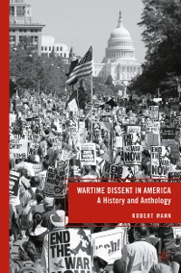 Cover Wartime Dissent in America