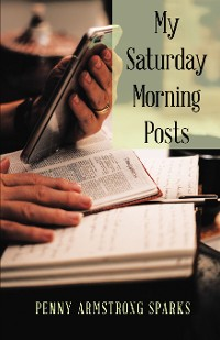 Cover My Saturday Morning Posts