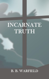 Cover Incarnate Truth