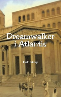 Cover Dreamwalker i Atlantis