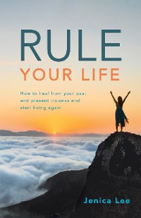 Cover Rule Your Life