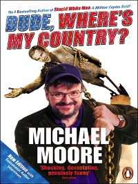 Cover Dude, Where's My Country?