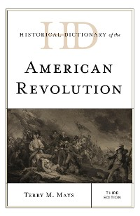 Cover Historical Dictionary of the American Revolution