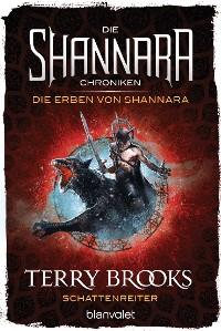 Cover Die Shannara-Chroniken: Die Erben von Shannara 4 - Schattenreiter