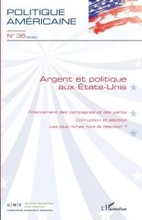 Cover Argent et politique aux Etats-Unis