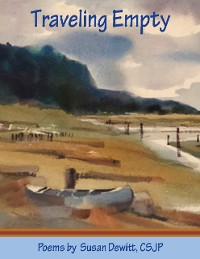 Cover Traveling Empty: Poems By Susan Dewitt