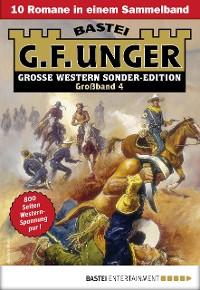 Cover G. F. Unger Sonder-Edition Großband 4 - Western-Sammelband