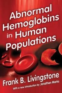 Cover Abnormal Hemoglobins in Human Populations