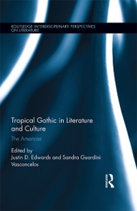 Cover Tropical Gothic in Literature and Culture