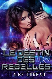 Cover Le Destin des Rebelles