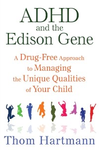 Cover ADHD and the Edison Gene