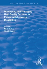 Cover Developing and Managing High Quality Services for People with Learning Disabilities