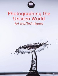 Cover Photographing the Unseen World