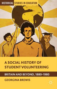 Cover A Social History of Student Volunteering