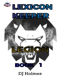 Cover Lexicon Keeper: Legion Book 1