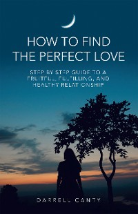 Cover How to Find the Perfect Love