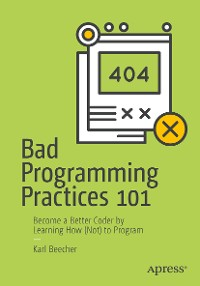 Cover Bad Programming Practices 101