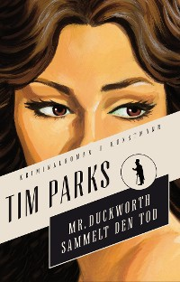 Cover Mr. Duckworth sammelt den Tod