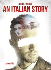 Cover Extracts From: An Italian Story
