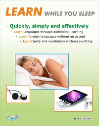 Cover Learn while you sleep. Quickly, simply and effectively.