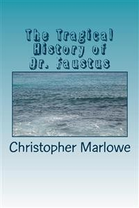 Cover The Tragical History of Dr. Faustus