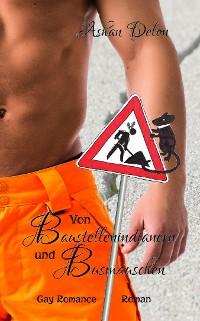 Cover Von Baustellenindianern und Busmäuschen