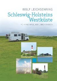 Cover Schleswig-Holsteins Westküste