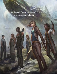 Cover A Short Tour of the Galaxy