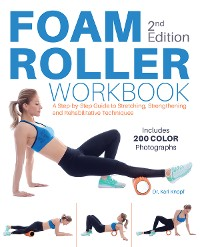 Cover Foam Roller Workbook, 2nd Edition
