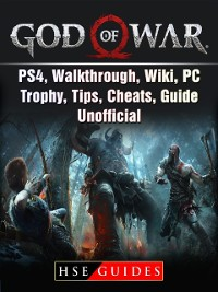 Cover God Of War Game, PS4, Walkthrough, Wiki, PC, Trophy, Tips, Cheats, Guide Unofficial