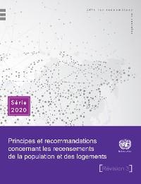 Cover Principes et recommandations concernant les recensements de la population et des logements - troisième révision
