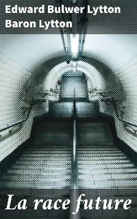Cover La race future