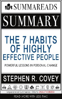 Cover Summary of The 7 Habits of Highly Effective People: Powerful Lessons in Personal Change by Stephen R. Covey
