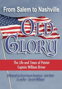 Cover From Salem to Nashville OLD GLORY