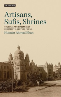 Cover Artisans, Sufis, Shrines