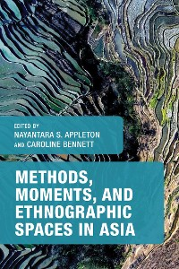 Cover Methods, Moments, and Ethnographic Spaces in Asia