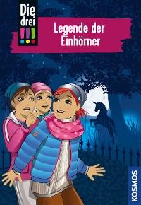 Cover Die drei !!!, 73, Legende der Einhörner (drei Ausrufezeichen)