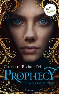 Cover Prophecy - Dunkles Geheimnis