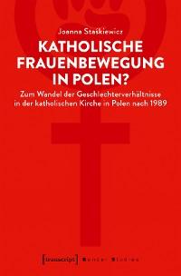 Cover Katholische Frauenbewegung in Polen?