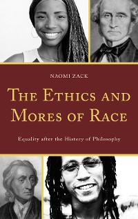 Cover The Ethics and Mores of Race