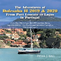 Cover The Adventures of Dofesaba Ii 2019 & 2020  from Port Leucate to Lagos in Portugal