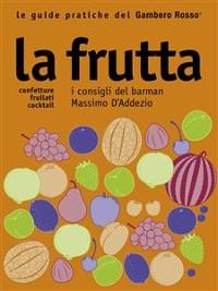 Cover La frutta - Le guide pratiche del Gambero Rosso