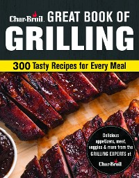 Cover Char-Broil Great Book of Grilling