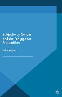 Cover Subjectivity, Gender and the Struggle for Recognition