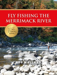Cover Fly Fishing the Merrimack River