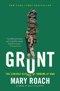Cover Grunt: The Curious Science of Humans at War