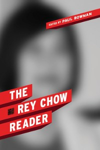 Cover The Rey Chow Reader