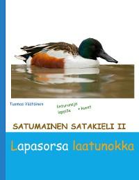 Cover Satumainen satakieli II Lapasorsa laatunokka