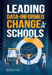 Cover Leading Data-Informed Change in Schools